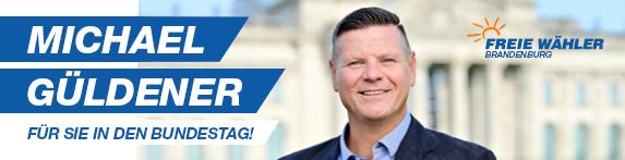 Michael Güldener - Für Sie in den Bundestag!